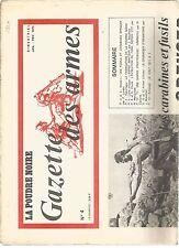 GAZETTE DES ARMES N°04 FUSILS ET CARABINES SPENCER / FABRICATION POUDRE NOIRE