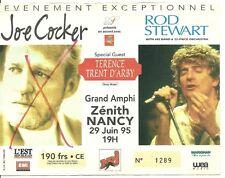 RARE / TICKET CONCERT - JOE COCKER ROD STEWART TERENCE TRENT D' ARBY : LIVE 1995