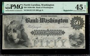"""$50 The Bank Of Washington, NC - PMG 45 Net """"Repaired"""" - NC85G22 1850s"""