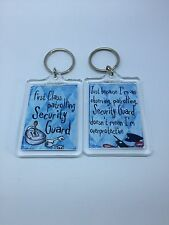 First Class Patrolling Security Guard Keyring - Xmas Gift Present Idea