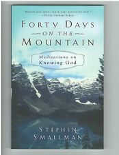 Forty Days on the Mountain: Meditations on Knowing God Smallman P&R Devotional