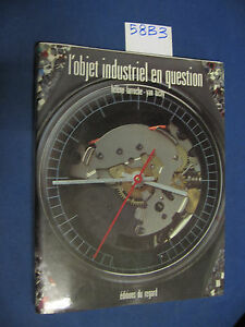 Larroche L'OBJET INDUSTRIEL EN QUESTION orologi