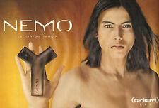 Publicité Advertising 2000  (Double Page)  Parfum NEMO de CACHAREL parfum témoin