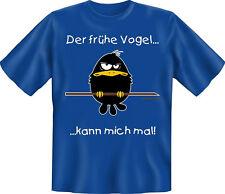 T-Shirt Fun witzig Der frühe Vogel kann mich mal S M L XL XXL