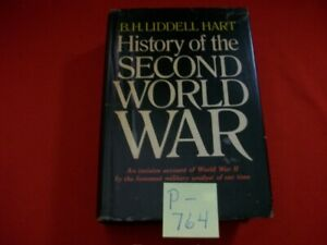 HISTORY OF THE SECOND WORLD WAR BY B.H. LIDDELL HART-INCISIVE ACCOUNT OF WWII