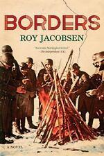 Borders : A Novel by Roy Jacobsen (2016, Paperback)