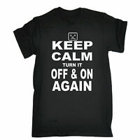 Keep Calm And Turn It Off And On Again T-SHIRT Tech Tee Top birthday funny gift