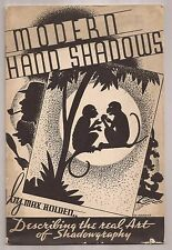 MODERN HAND SHADOWS by Max Holden 1935 - Signed - Shadowgraphy