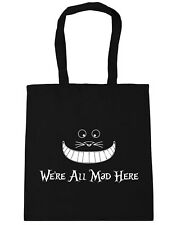 we're all mad here Tote Shopping Gym Beach Bag 42cm x38cm, 10 litres