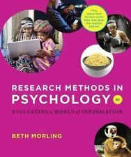 Research Methods in Psychology : Evaluating a World of Information by Beth Morli