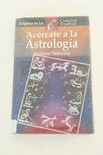 Acercate a la Astrologia Profesor Mercury Enigmas de las Ciencias Ocultas Book
