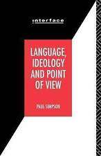 NEW Language, Ideology And Point Of View by Paul Simpson BOOK (Paperback)