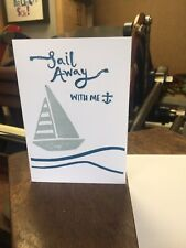 Sail Away With Me Greetings Card Letterpress Printed