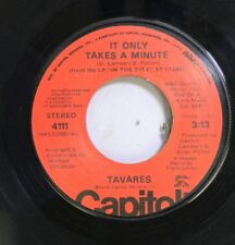 Soul 45 Tavares - It Only Takes A Minute / I Hope She Chooses Me On Capitol