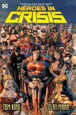 HEROES IN CRISIS GRAPHIC NOVEL Tom King, Clay Mann DC Comics TPB