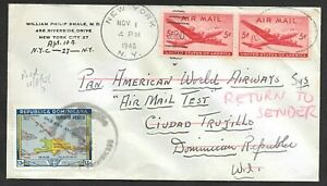 PAN AM Airmail Test Flight Cover NYC to Dominican Republic, Return to USA 1946