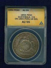 GUATEMALA REPUBLIC 1894 PESO COUNTERSTAMPED / 1865 PERU SOL CERTIFIED ANACS AU55