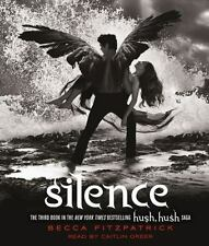 The Hush, Hush Saga: Silence Bk. 3 by Becca Fitzpatrick (2011, CD, Unabridged)