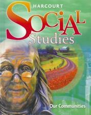 Harcourt Social Studies: Student Edition Grade 3 Our Communities 2010, HARCOURT