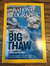 National Geographic Magazine June 2007 The Big Thaw