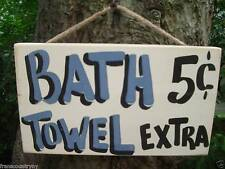 BATH .05 TOWEL EXTRA SHABBY CHIC COUNTRY WOOD PRIMITIVE RUSTIC BATH LAUNDRY SIGN