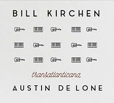Bill Kirchen / De Au - Transatlanticana (UK Edition) [New CD] UK - Impor