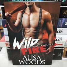 Wild Fire (Wilding Pack Wolves 5) - New Adult Paranormal Romance by Alisa Woods