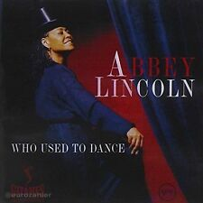CD Abby Lincoln - Who Used to Dance