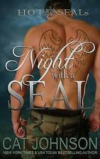 Night with a SEAL: Volume 1 (Hot SEALs), Very Good Condition Book, Johnson, Cat,