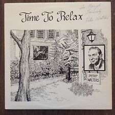 Time to Relax Peter Walter Autographed Signed LP Records Vinyl Album COX461A