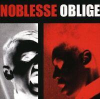 NOBLESSE OBLIGE Privilege Entails Responsibility CD 2009