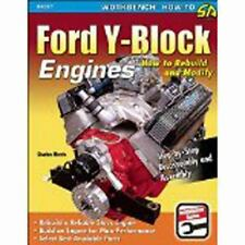 Ford Y-Block Engines : How to Rebuild and Modify by Charles Morris (2014,...