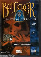 DVD=BELFAGOR - Il fantasma del Louvre=Episodio 3 - I ROSA CROCE=