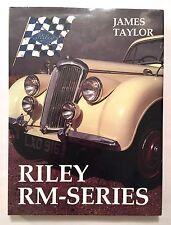 Riley RM Series 1 1/2-litre, 2 1/2-litre and Pathfinder - James Taylor 1990 HC
