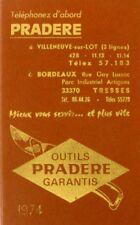 Ancien Agenda 1974 - Outils PRADERE Carantis - Villeneuve sur Lot et Bordeaux