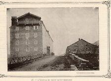 IMAGE VERS 1900 PRINT 73 HOSPICE DU PETIT SAINT BERNARD