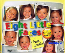 EIGHT LITTLE FACES A Mom's Journey By Kate Gosselin Hardcover Book New!
