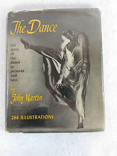 John Martin  THE DANCE  The Story of The Dance  In Pictures and Text c1946