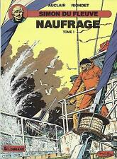 BD  Simon du fleuve  - N°8 -  Naufrage tome 1-  EO - 1989  BE - Auclair
