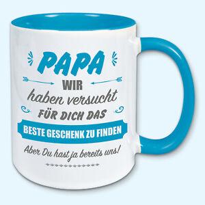 Tasse, Kaffeebecher, für Papa das beste Geschenk, Ostern, Vatertag