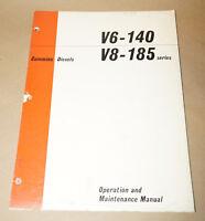 Cummins Diesel V6-140 V8-185 Series Operation & Maintenance Manual P/N 983514-C