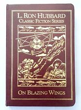On Blazing Wings L. Ron Hubbard Classic Fiction Series Leather Bound Hardcover