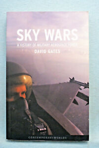 Sky Wars - A History of Military Aerospace Power - David Gates - Softbound