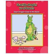 Querido Dragón Va Al Banco Dear Dragon Goes to the Bank by Margaret Hillert NEW!