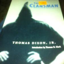 The Clansman : An Historical Romance of the Ku Klux Klan by Thomas Dixon (1970,