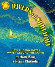Rivers of Sunlight: How the Sun Moves Water Around the Earth (Hardback or Cased