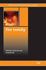 NEW Fire Toxicity (Woodhead Publishing in Materials)