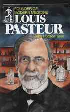 Louis Pasteur: Founder of Modern Medicine (The Sowers), John Hudson Tiner NEW PB