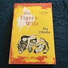 TEA OBREHT, THE TIGER'S WIFE.