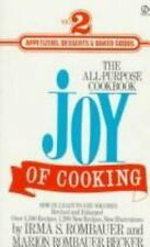The Joy of Cooking 2: Volume 2: Appetizers, Desserts & Baked Goods